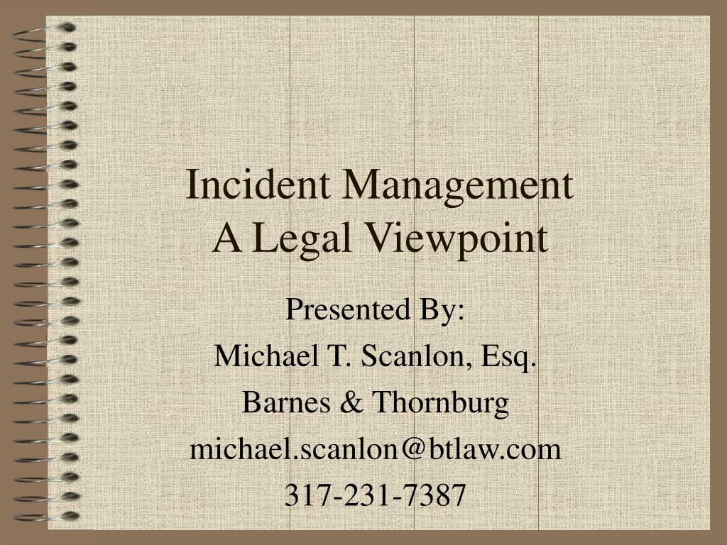 incident management a legal viewpoint l.