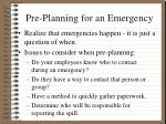 pre planning for an emergency
