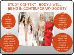 study context body well being in contemporary society