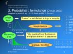 2 probabilistic formulation creutz 2003 inspired by work of e g m r brent and m g snover