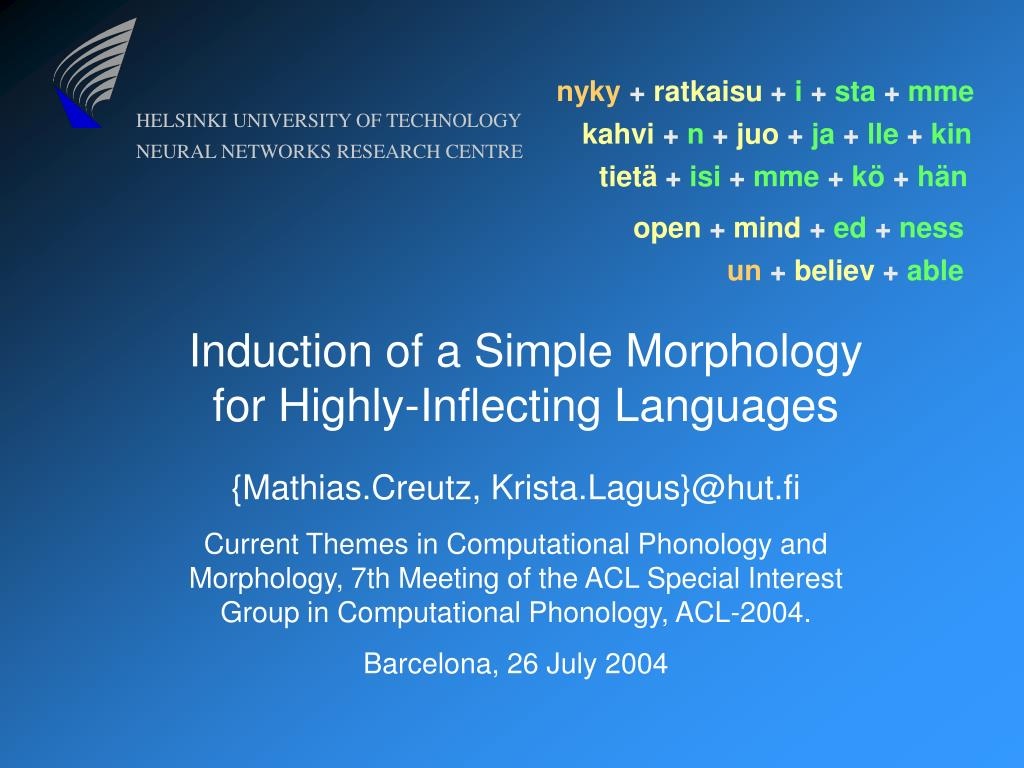 induction of a simple morphology for highly inflecting languages l.