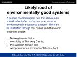 likelyhood of environmentally good systems