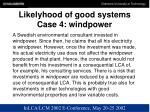 likelyhood of good systems case 4 windpower