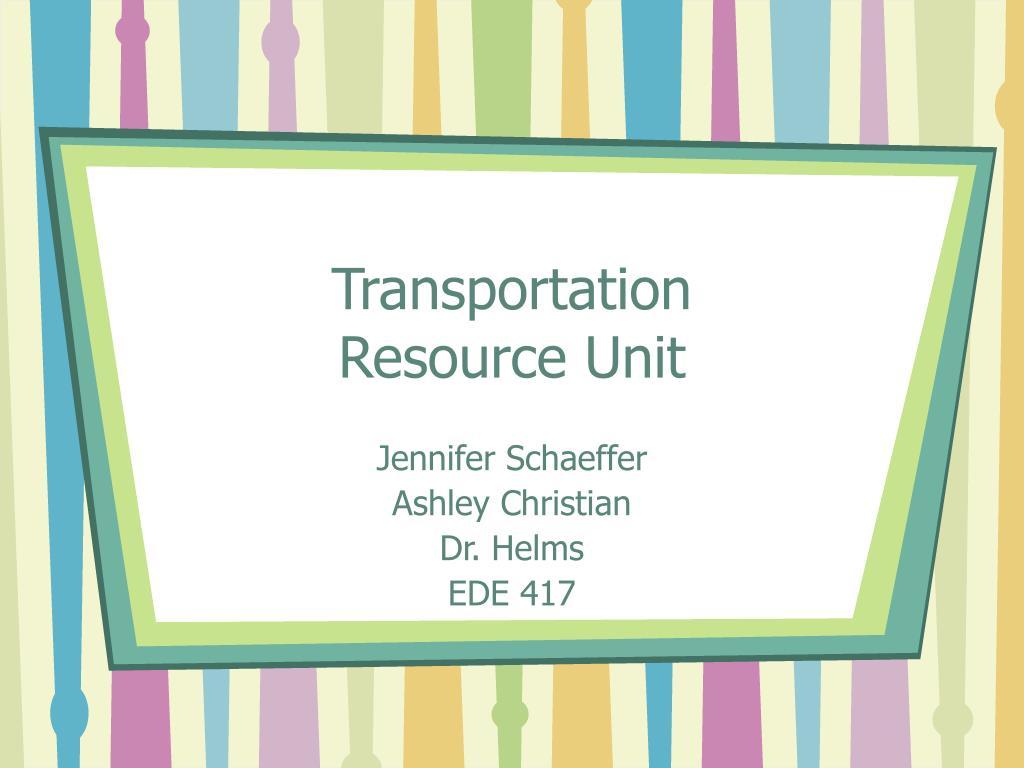 transportation resource unit l.
