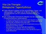 vita life therapie biologischer tagesrhythmus