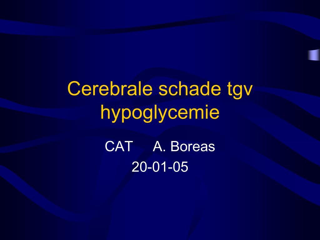 cerebrale schade tgv hypoglycemie l.