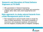 research and education of flood defence engineers at tu delft
