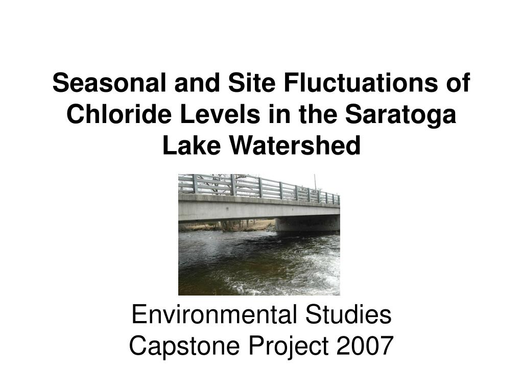 seasonal and site fluctuations of chloride levels in the saratoga lake watershed l.