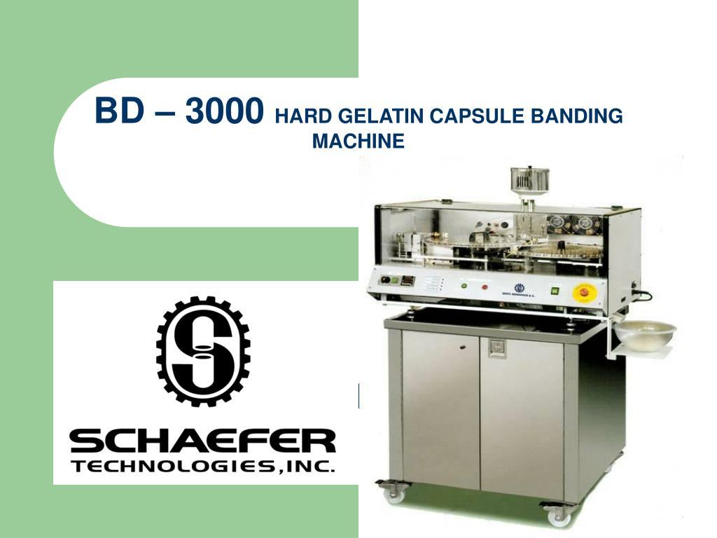 bd 3000 hard gelatin capsule banding machine l.