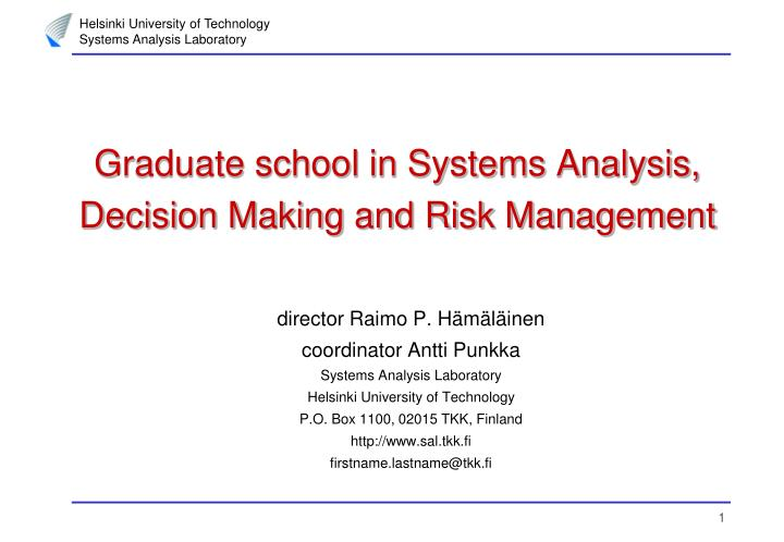 graduate school in systems analysis decision making and risk management n.