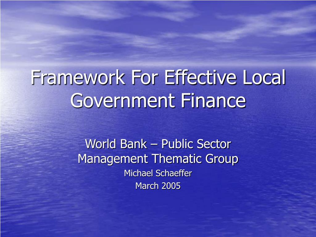 framework for effective local government finance l.