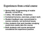 experiences from a trial course