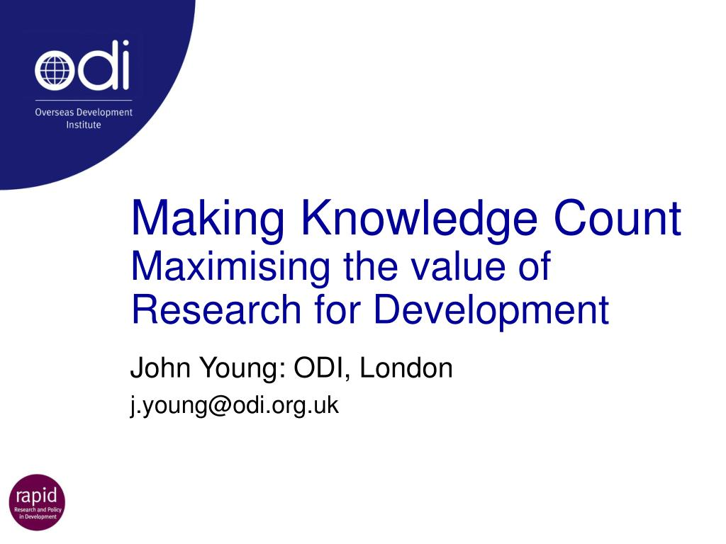 making knowledge count maximising the value of research for development l.