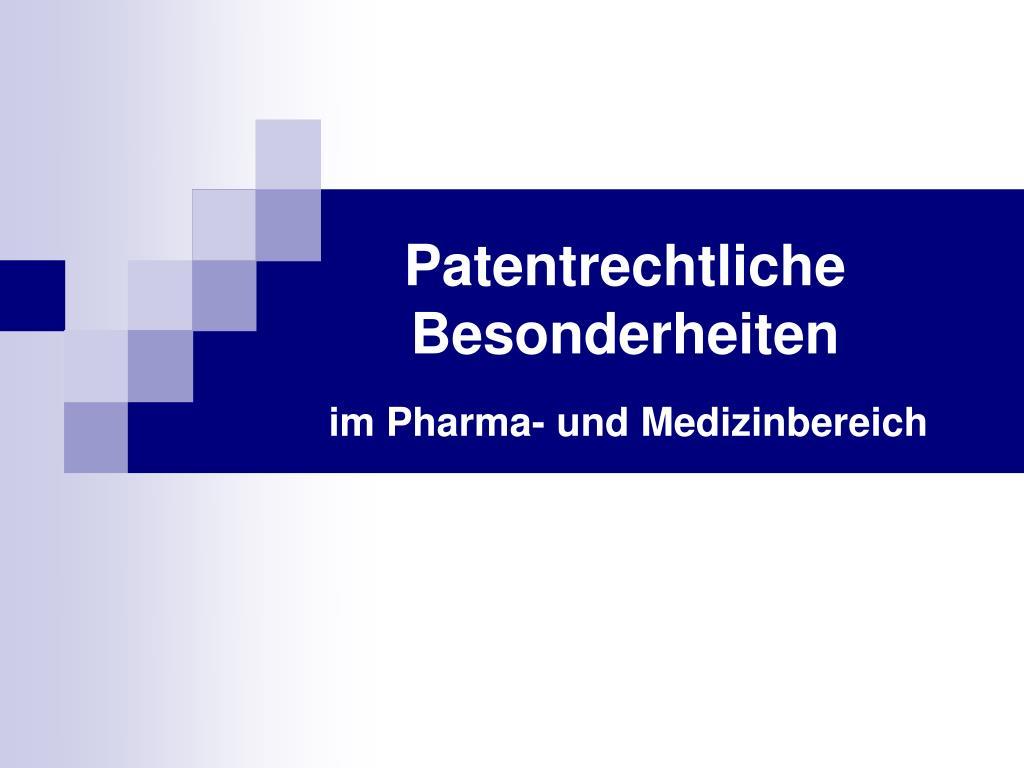 patentrechtliche besonderheiten l.