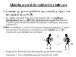 modelo general de validaci n e intrusos