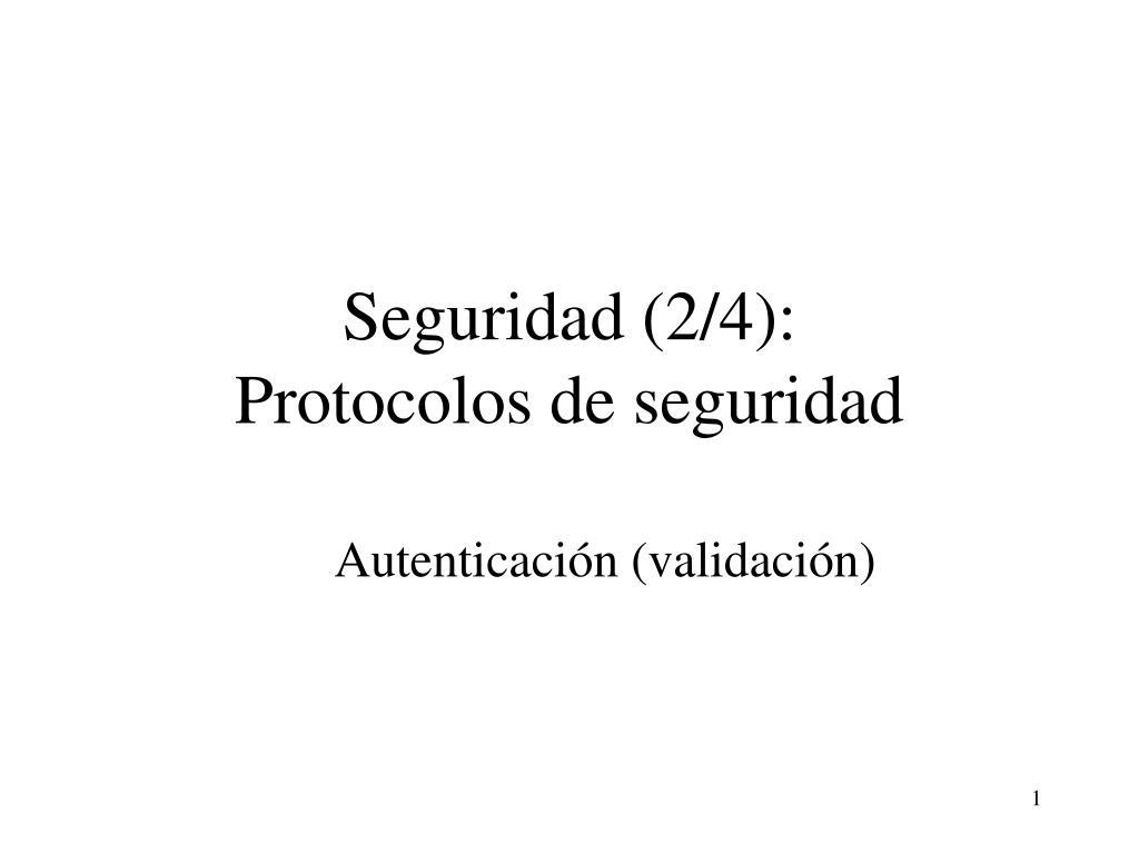 seguridad 2 4 protocolos de seguridad l.