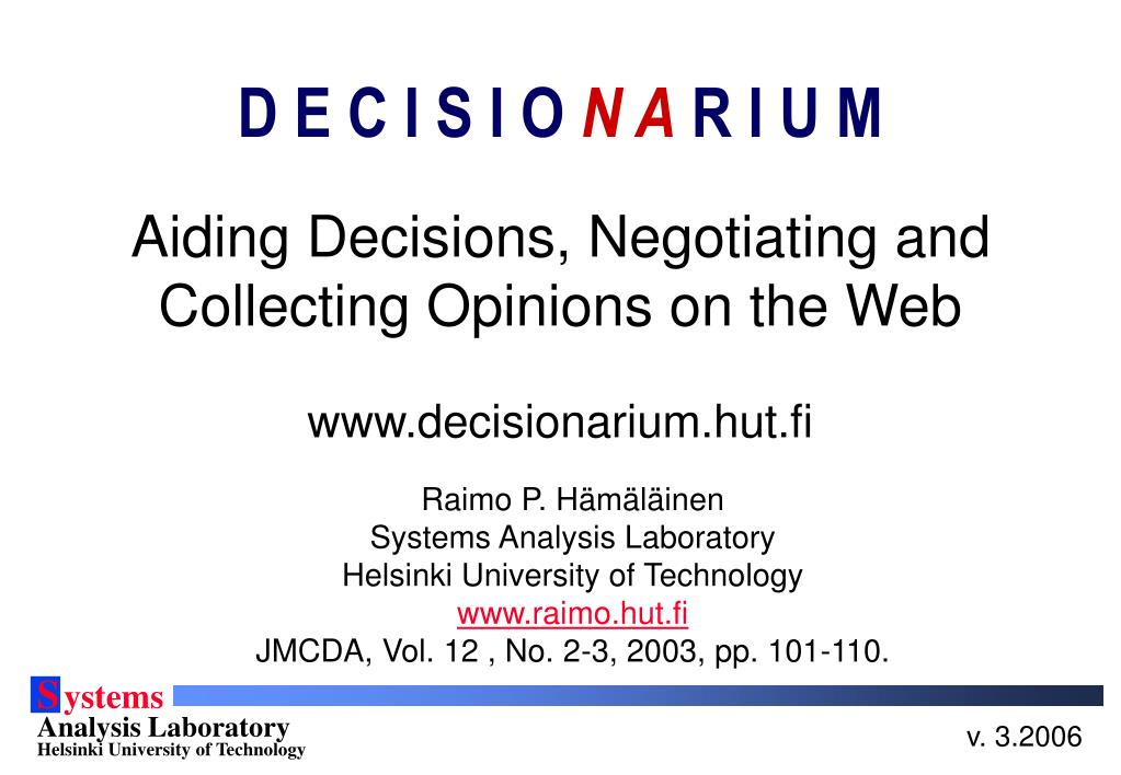 aiding decisions negotiating and collecting opinions on the web l.