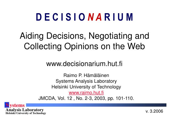 aiding decisions negotiating and collecting opinions on the web n.