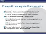 enemy 2 inadequate documentation