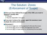 the solution zones enforcement of scope