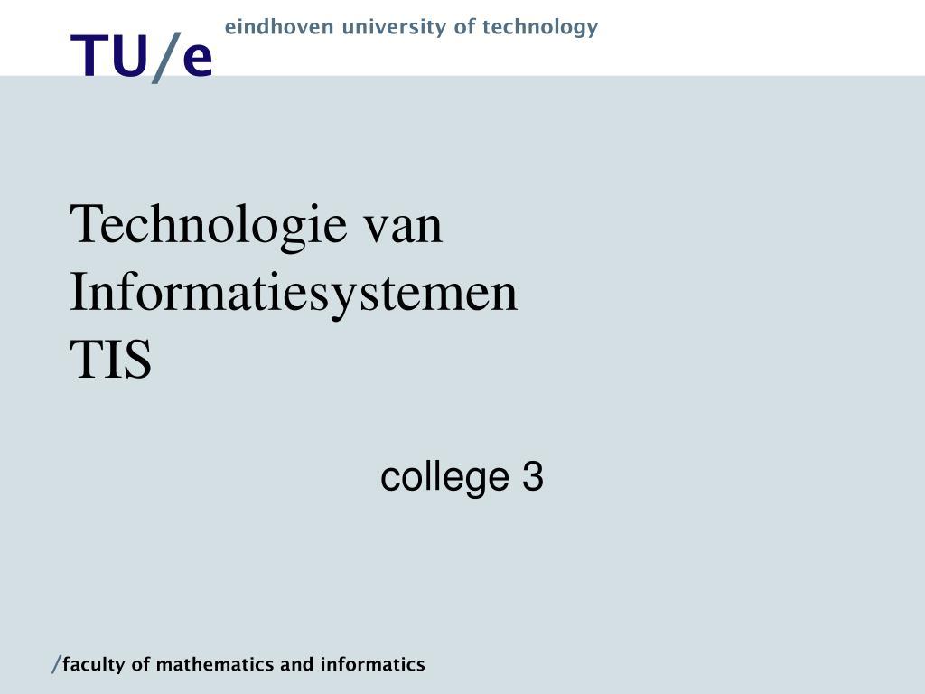technologie van informatiesystemen tis l.