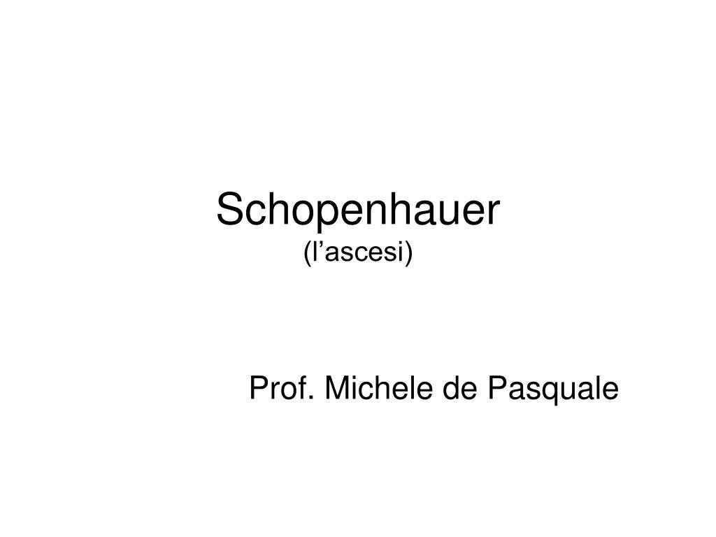 schopenhauer l ascesi l.