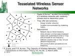 tesselated wireless sensor networks
