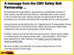 a message from the cmv safety belt partnership