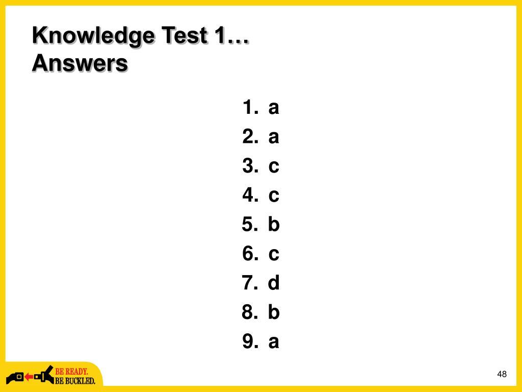 Knowledge Test 1…