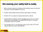 not wearing your safety belt is costly