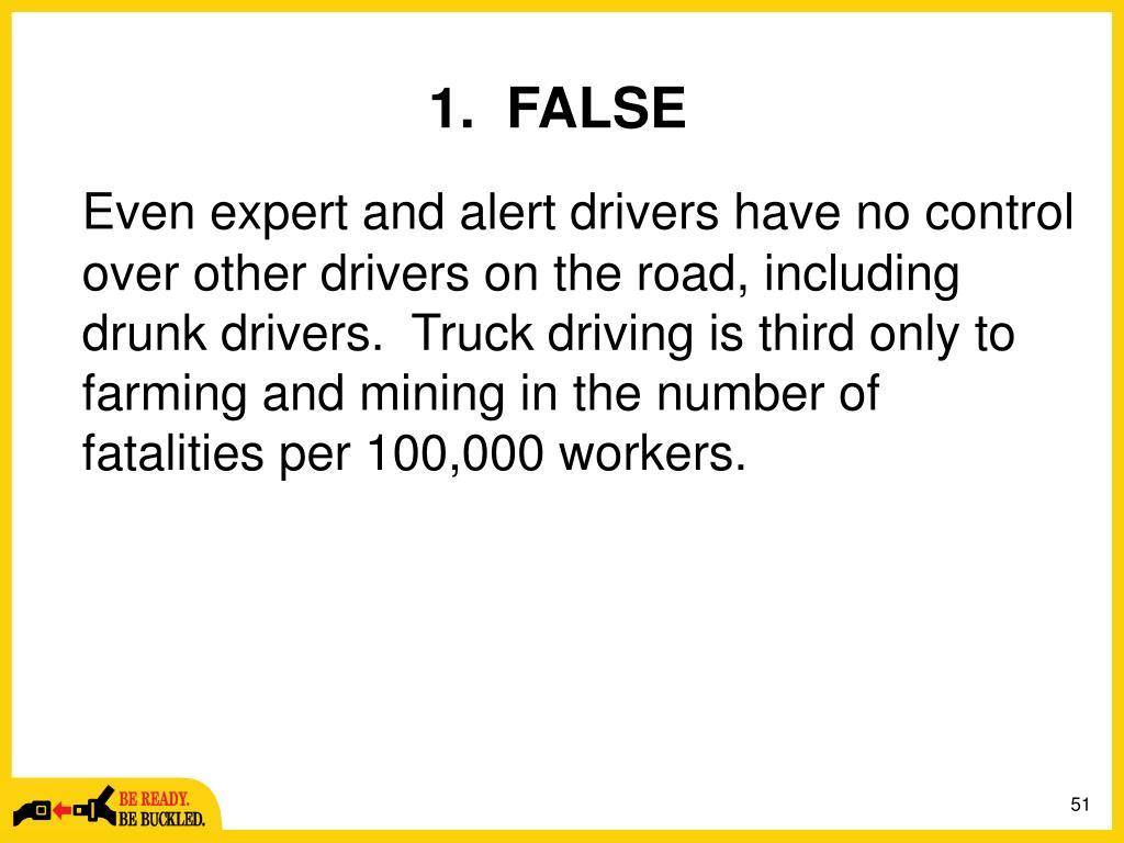 1.  FALSE