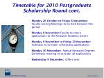 timetable for 2010 postgraduate scholarship round cont6