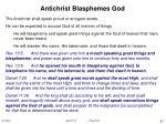 antichrist blasphemes god