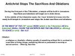 antichrist stops the sacrifices and oblations
