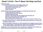daniel 7 23 28 the 4 th beast his reign and end