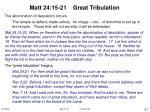 matt 24 15 21 great tribulation
