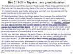 rev 2 18 29 thyatira into great tribulation