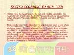 facts according to our ved