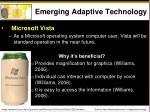 emerging adaptive technology