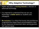 why adaptive technology