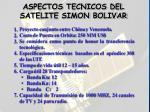 aspectos tecnicos del satelite simon bolivar10