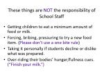 these things are not the responsibility of school staff