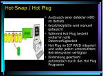 hot swap hot plug