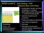 raid level 5 data striping xor interleave block level parity