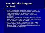 how did the program evolve