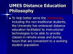 umes distance education philosophy