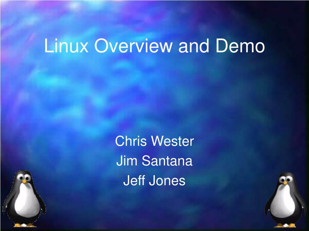 linux overview and demo l.