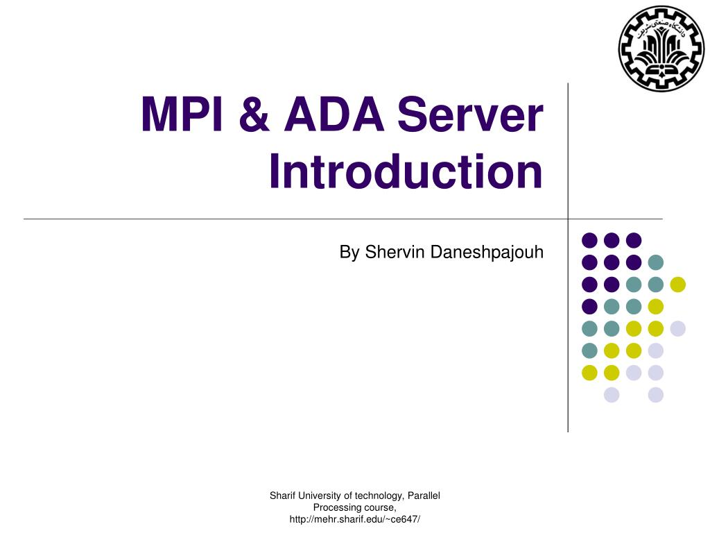 mpi ada server introduction l.