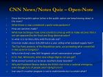 cnn news notes quiz open note