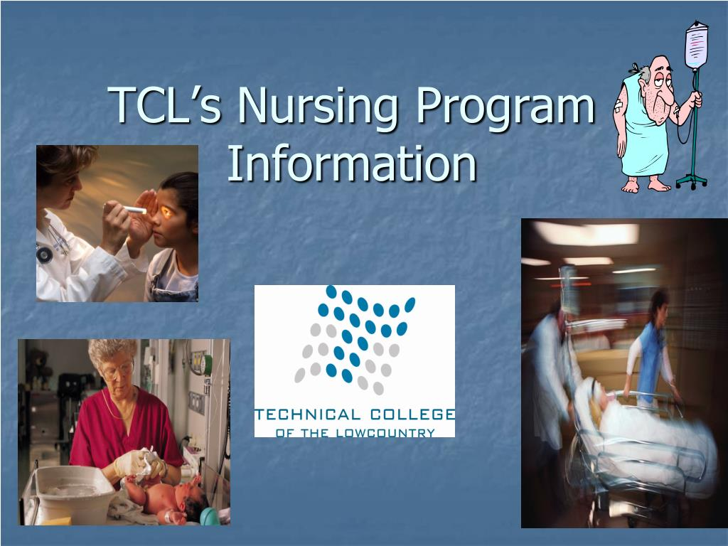 tcl s nursing program information l.